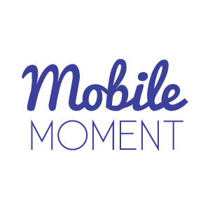 Mobile Moment